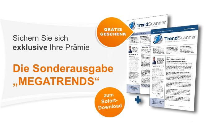 """Jetzt exklusiv für Sie als Geschenk: Das """"TrendScanner Zukunftspaket"""" + zusätzlich """"TrendScanner"""" 30 Tage Probelesen"""